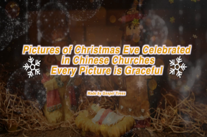 The video collects pictures of Christmas Eve celebrations across the churches in China
